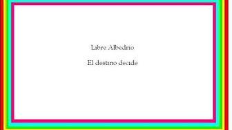 Libre Albedrio - El destino decide