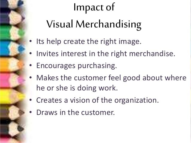 an impact of visual merchandising upon consumer buying behaviour Culture has an impact in consumer buying behaviour and consumption habits, which are part of the behavioural patterns of individuals, are now because modern culture has brought some changes in the life of these people what is the impact of the family to the life of a consumer or buyer.