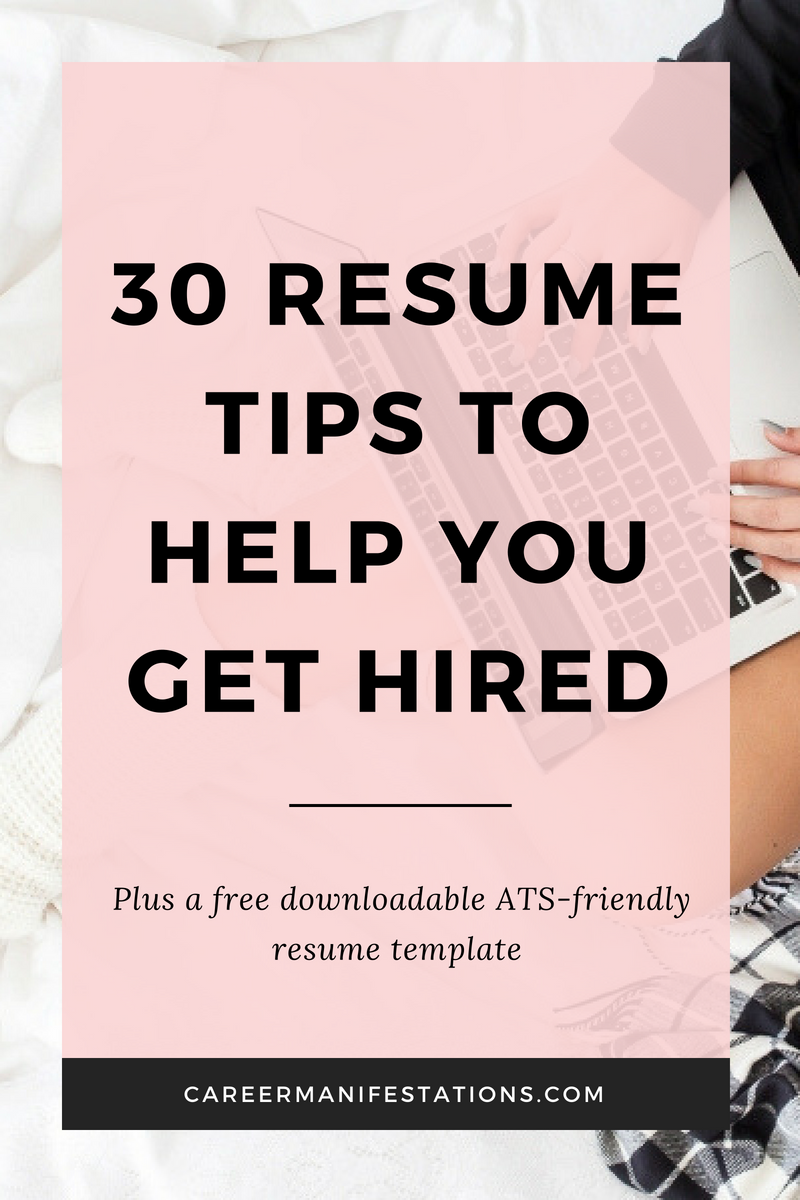 30 Resume Tips to Help You Get Hired - Resume tips, Resume writing tips, Job resume, Resume advice, Cover letter for resume, Resume skills - 30 Resume Tips to Help You Get Hired  Advice from a fortune 500 recruiter and career coach the biggest resume mistakes an ATS applicant tracking system friendly free resume download ways to improve your resume how to find a new job quickly