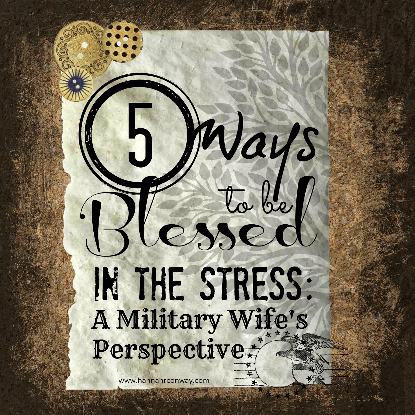 5 Ways To Be Blessed In The Stress A Military Wife S