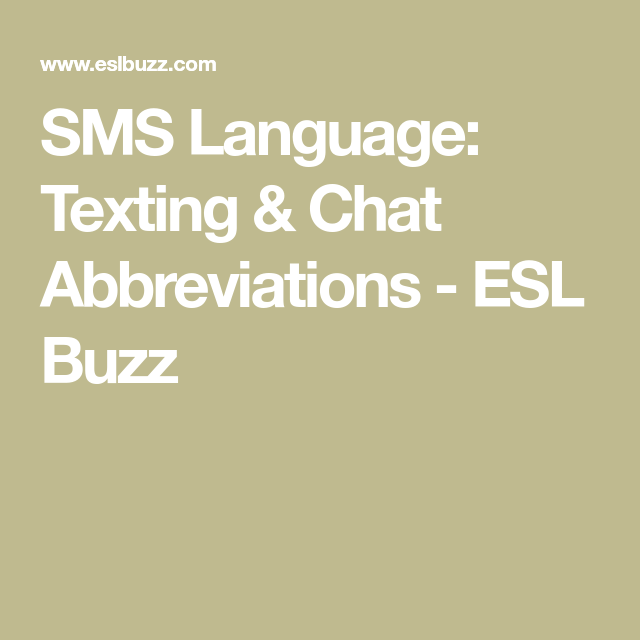 Sms Language Texting Chat Abbreviations Sms Language And Language