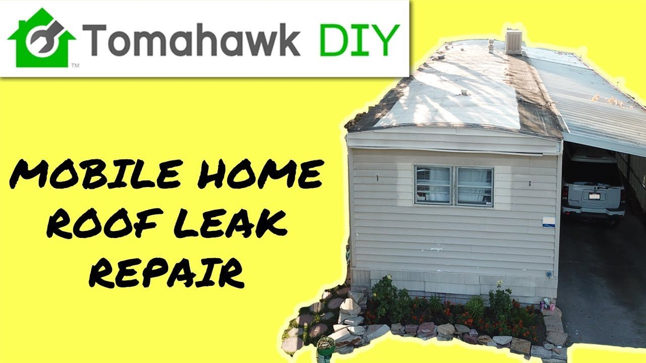 Mobile Home Roof Leak Repair YouTube Mobile home roof