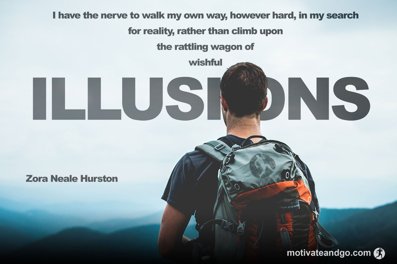 Charmant Go Your Own Way Do Not Follow The Illusions Of Others.Dream, Inspire And