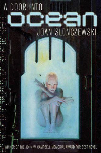 A Door Into Ocean (Elysium Cycle); by Joan Slonczewski