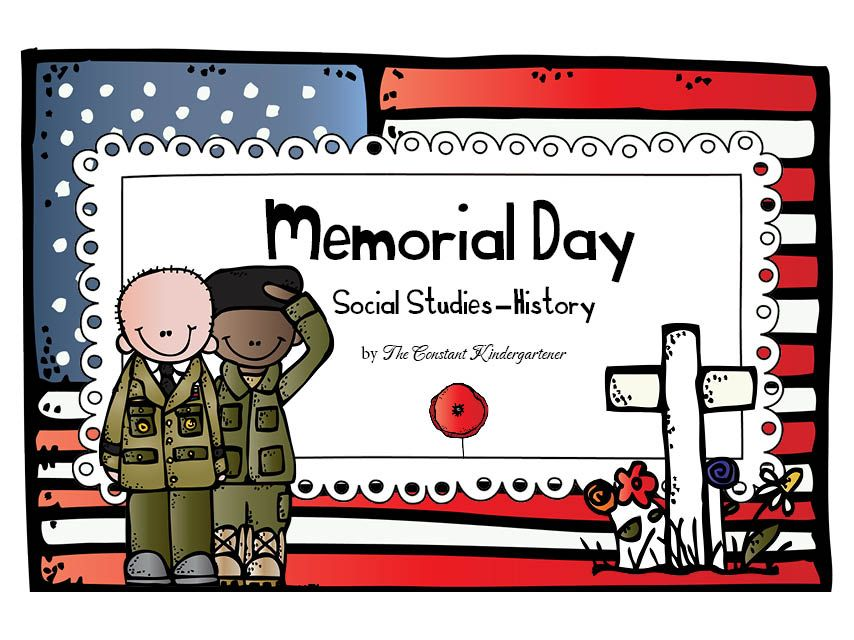 Memorial Day Social Studies History Kindergarten And 1st Grade
