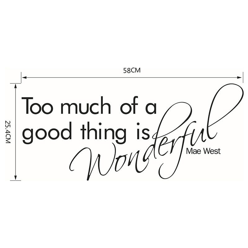 228x10 Too Much Of A Good Thing Is Wonderful English Best Quotes Mae West Quotes Quotes
