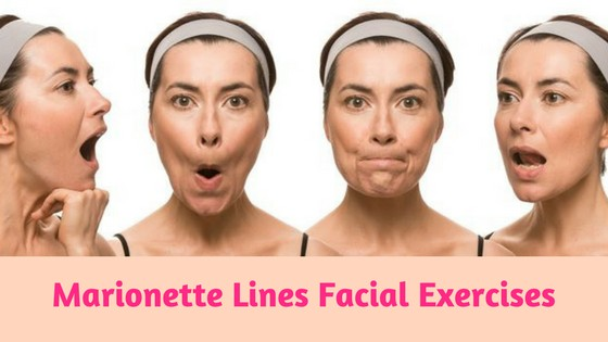 Marionette Lines Facial Exercises Facial Exercises Face Yoga Facial Exercises Facial Yoga