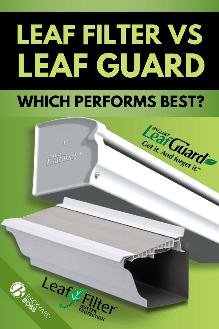 Leaf Filter Vs Leaf Guard Which Is Better In 2020 Leaf Filter Rain Gutter Cleaning Leaf Guard