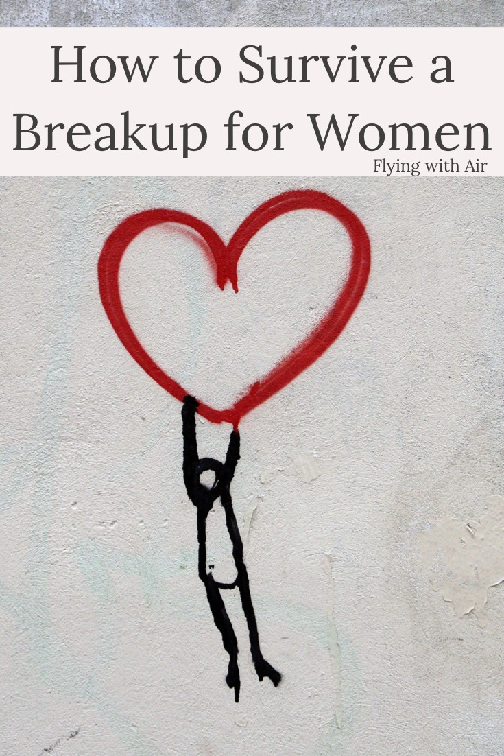 7 BEST Steps to Survive a Breakup for Women