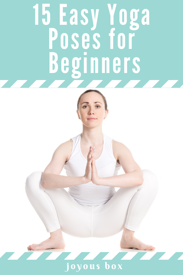 15 Easy Yoga Poses For Beginners That You Can Start With Easy Yoga Easy Yoga Poses Yoga Help