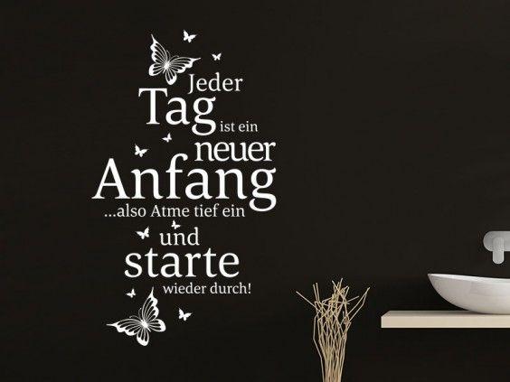 Wandtattoo Wandspruch, Jeder Tag ist ein neuer Anfang... also atme tief ein... und starte wieder durch!