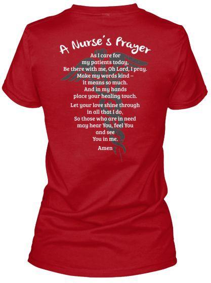 31967aa6 A Nurse's Prayer Shirt. 25 Inspiring And Funny Nurse Shirts On Pinterest  You'll Want To Have. #Nursebuff #Nursetshirt #nursehumor