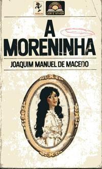 A moreninha em 2019 | Livros literatura brasileira, Livros