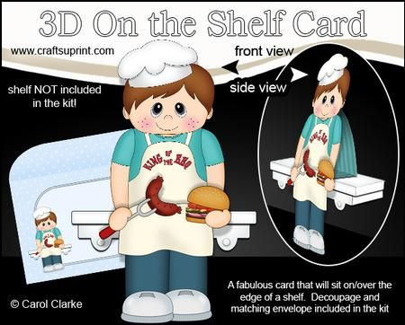 3D On the Shelf Card Kit King of the BBQ Chef Blake on Craftsuprint - View Now!