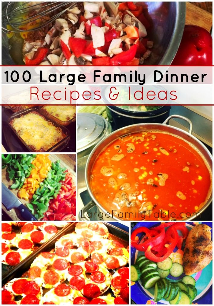 Cheap Meals For Large Families 100 Large Family Dinner Recipes Ideas Large Family Table Family Dinner Recipes Large Family Meals Easy Cheap Dinner Recipes