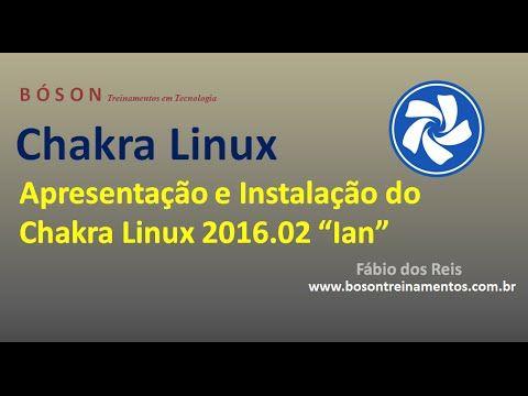 #Chakra #Linux 2016.02 Ian - Apresentação e Instalação