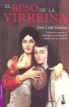 BESO DE LA VIRREINA   JOSE LUIS GOMEZ          SIGMARLIBROS