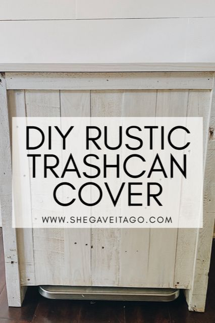 DIY Rustic Farmhouse Trashcan Cover - She Gave It A Go