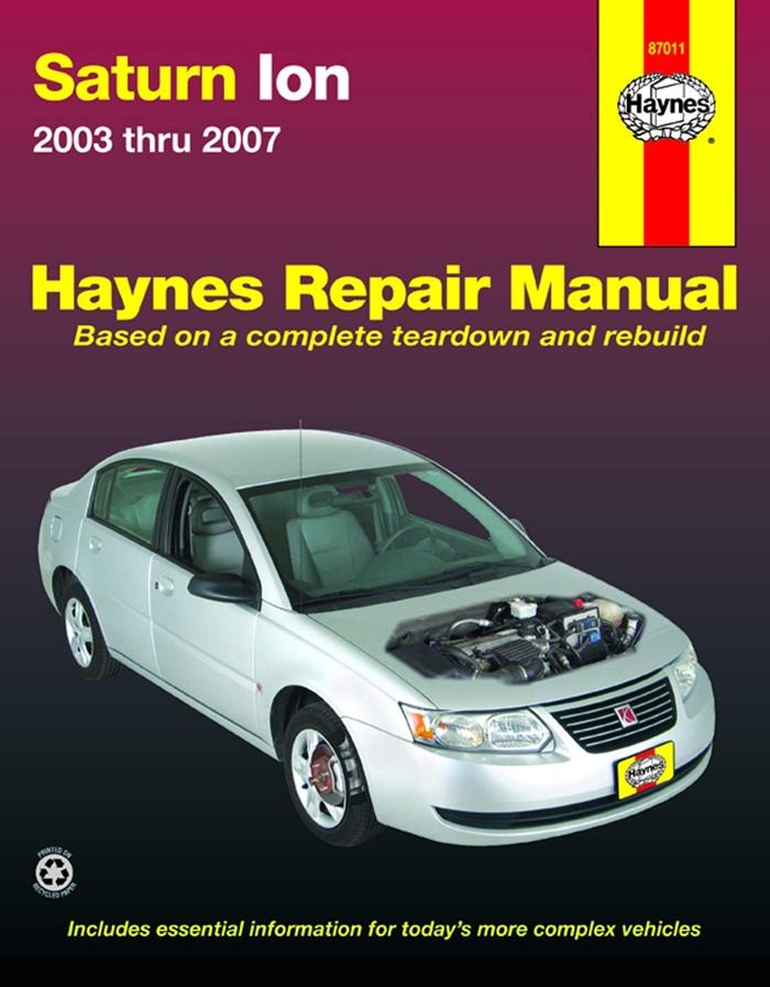 Saturn Ion 03 07 Haynes Repair Manual Automotive Repair Manual By Haynes Haynes Manuals N America Inc In 2020 Chevrolet Malibu Repair Manuals General Motors