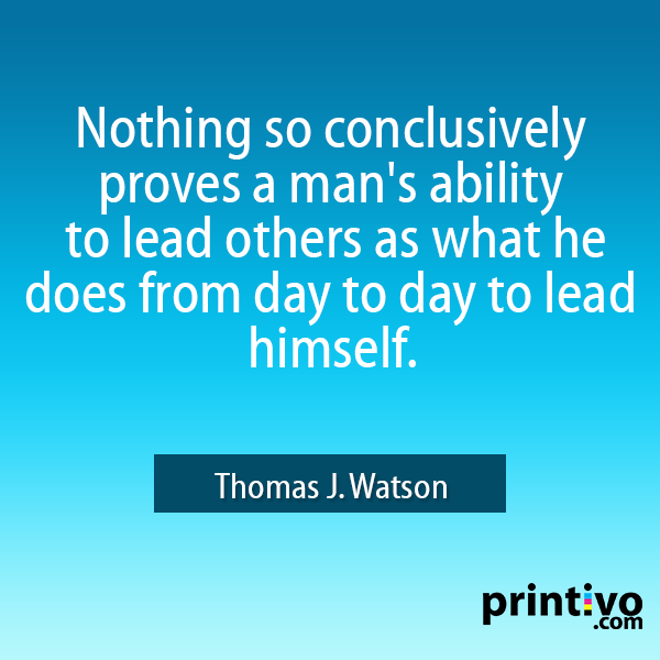 #Quote #Printivo #Leadership #LeadingSelf