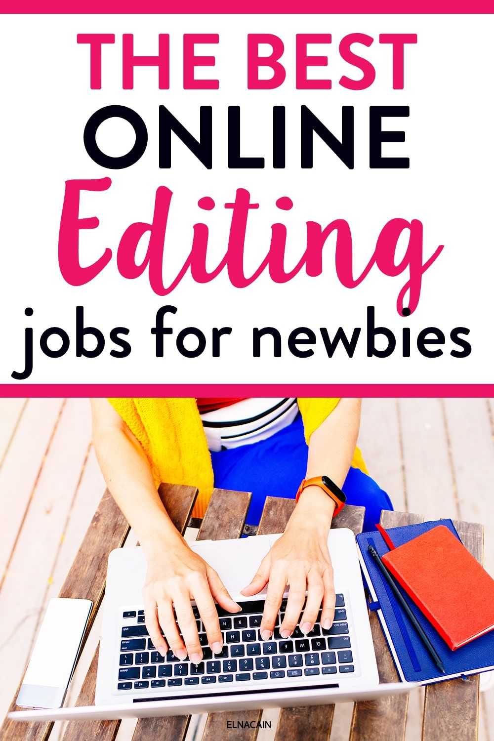 25 Online Editing Jobs To Make Money At Home For Beginners Elna Cain Online Editing Jobs Editing Jobs Freelance Editing