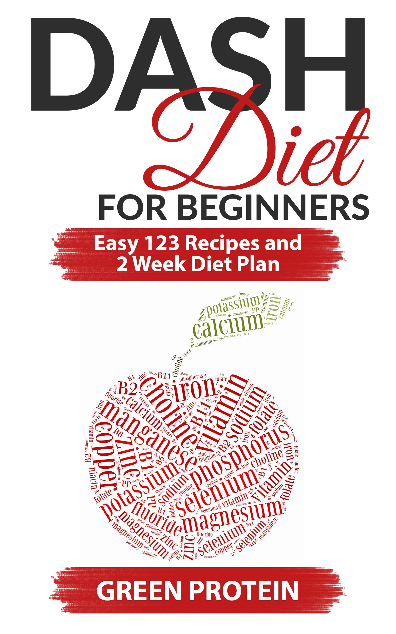 This is the second book that is part of my new series dash diet dash diet for beginners easy 123 recipes and 2 weeks diet plan by green protein ebook deal fandeluxe Gallery