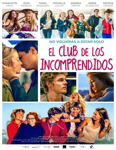 Ver El Club De Los Incomprendidos 2014 Online Peliculas Online Gratis Peliculas Incomprendido Películas Para Adolescentes