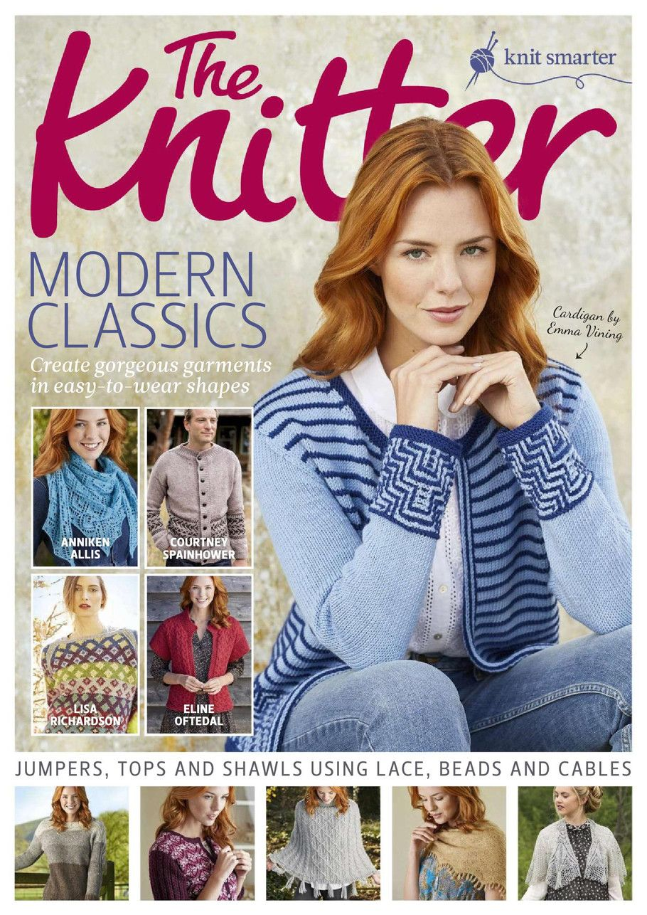 The knitter 05 2017 knitting books pinterest the knitter if youre looking for inspiring knitting patterns using interesting techniques and luxurious yarns the knitter is the magazine for you bankloansurffo Choice Image