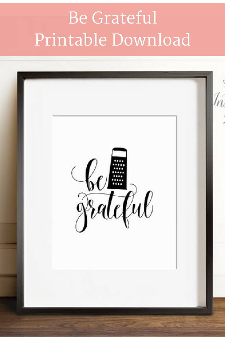 Art For The Kitchen Warehouse Be Grateful Printable Wall Perfect Home Decor Find It On