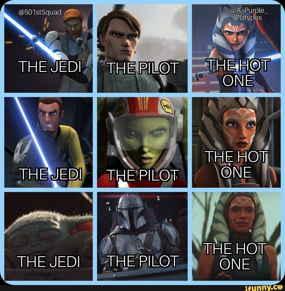 Th 501stsquad He Jedi Di Di Th Th E Pilot Pilot Ii Pilot Platypus The Hot The Hot One The Hot On Ifunny Star Wars Memes Jedi Edgy Memes