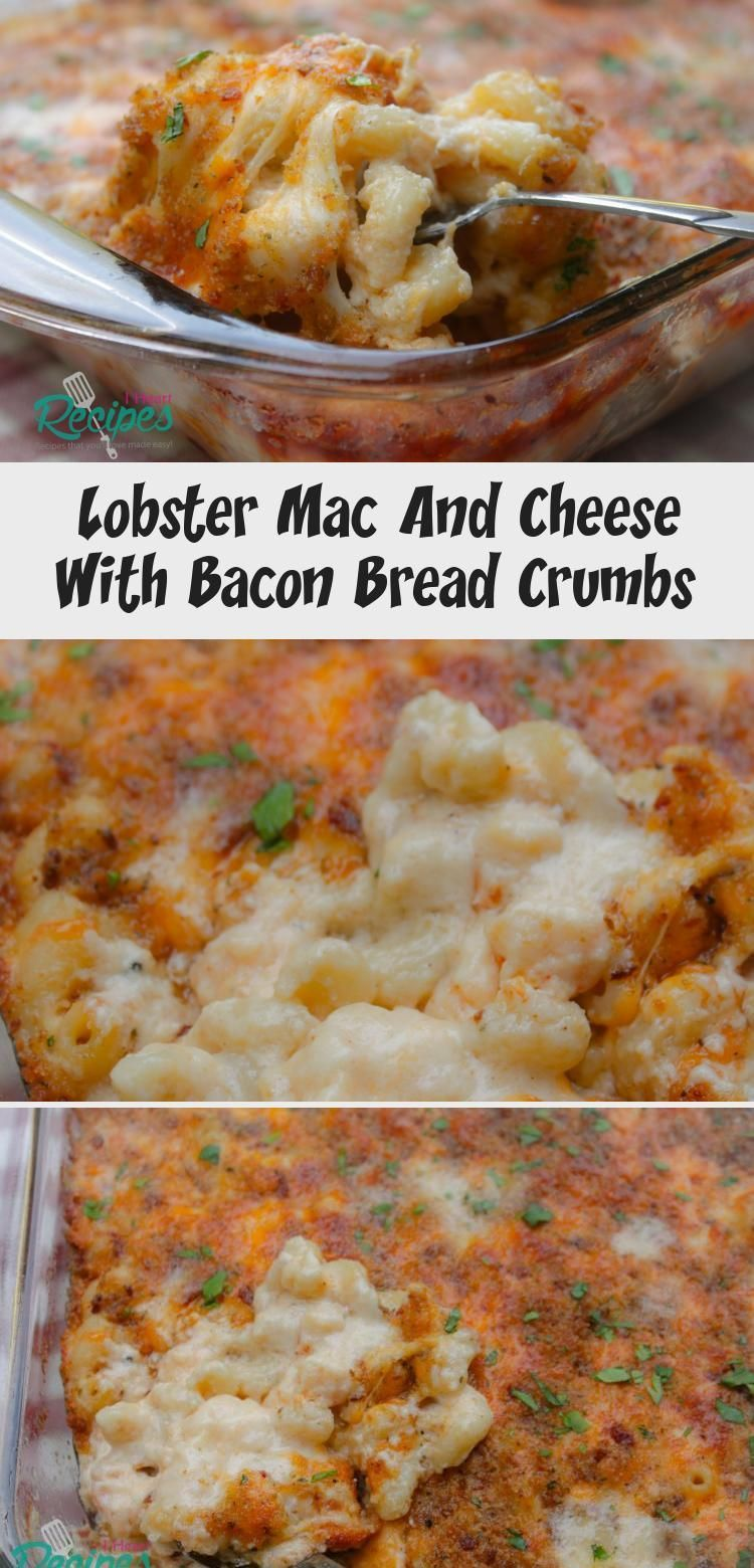 Lobster Mac And Cheese With Bacon Bread Crumbs Bacon Bread