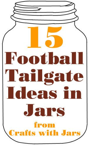 Crafts with Jars: Football Tailgate Ideas in Jars www.ScalesCocktails.com https://www.facebook.com/pages/Scales-Cocktail-Mixers/251120005459?ref=hl