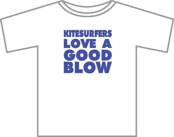 products love ubu furniture. Kitesurfers Love A Good Blow T-shirt Kiteboard By UBUdesigns Products Ubu Furniture