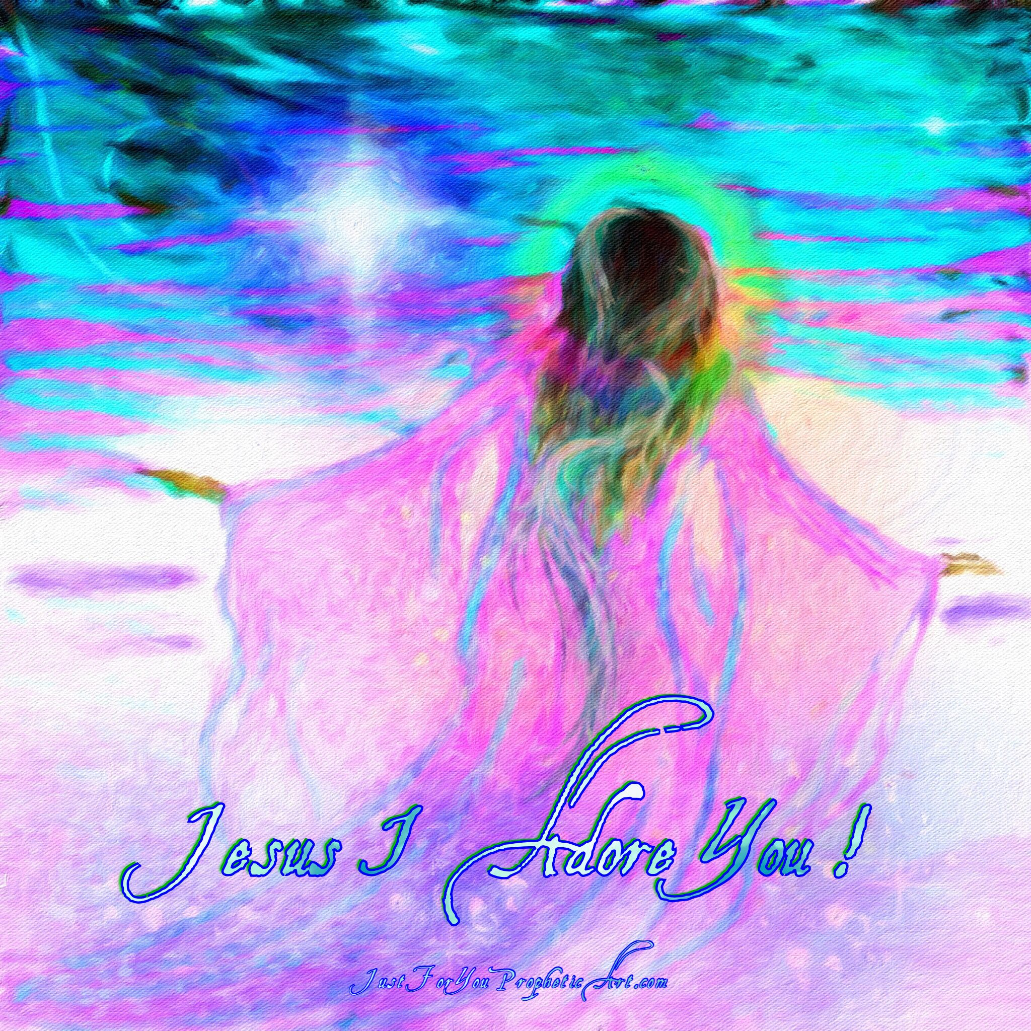 Jesus I Adore You! By #PamHerrick at Just For You… | Painting ...