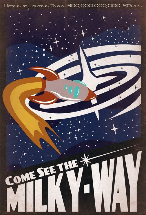 Retro Sci-Fi Milky-Way Travel Poster - 13x19 Print | Flickr ...