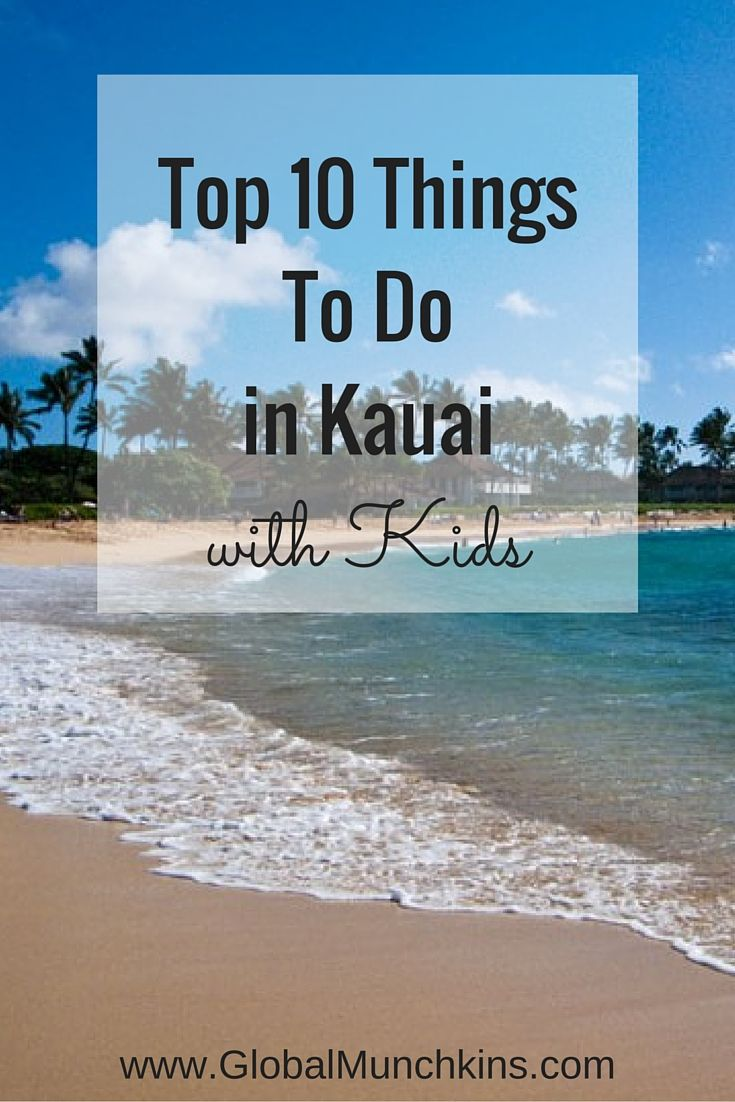 Here are the top 10 things to do in Kauai with kids ...
