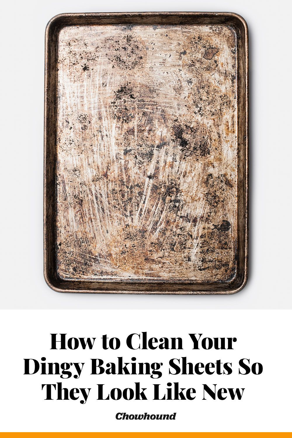 How To Clean Your Dingy Baking Sheets So They Look Like New Again Cleaning Baking Sheets Baking Sheets Cleaning