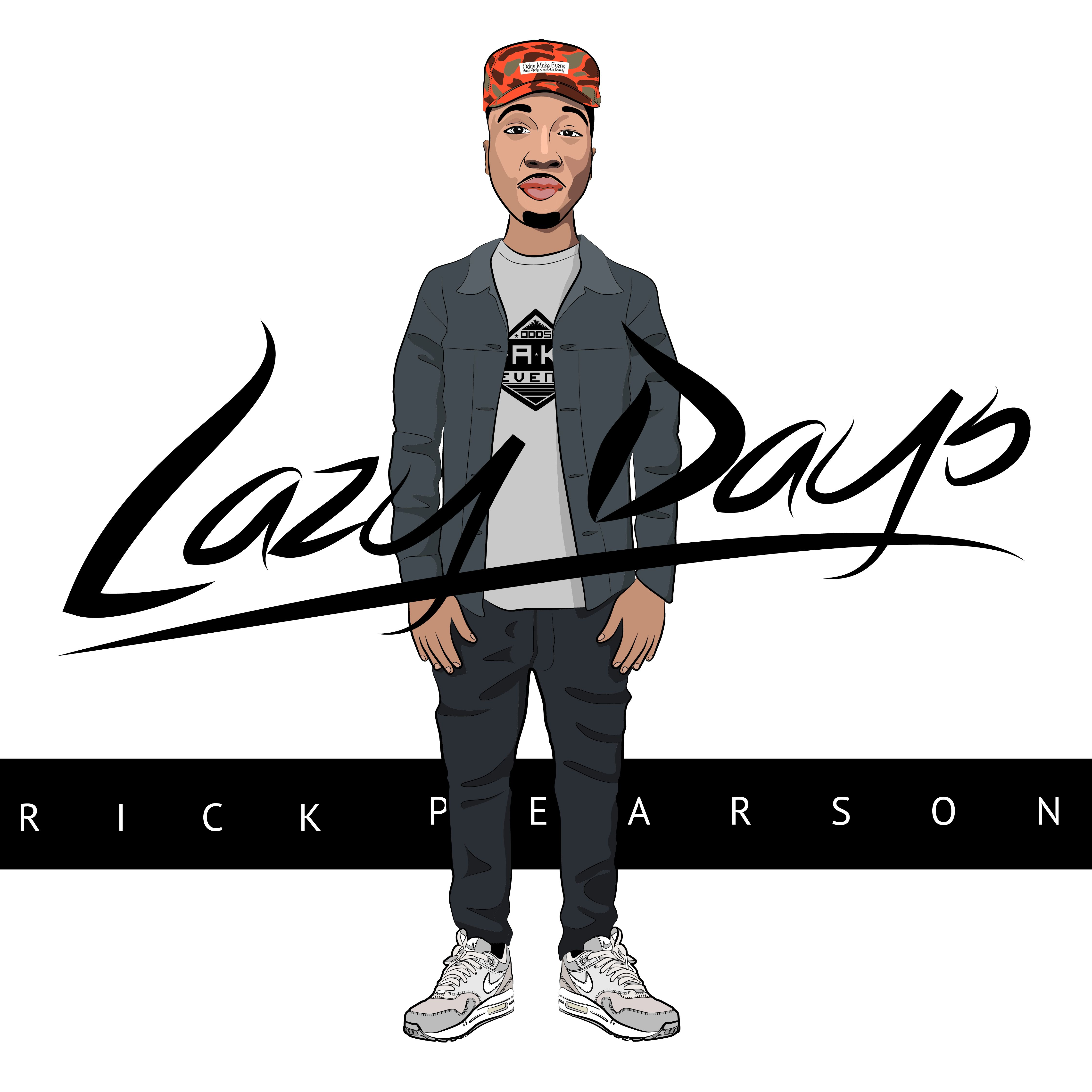"""I've been making music for a while being a songwriter and writing songs for myself and decided to release a mixtape named """"Lazy Days"""" releasing March 10, 2014 to give people a formal introduction to who Rick Pearson is."""