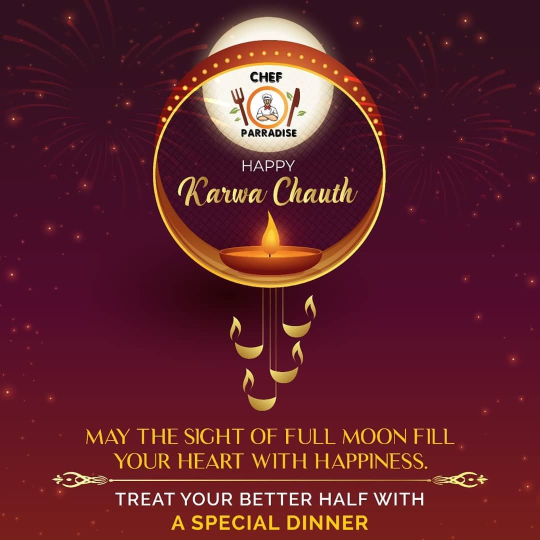 May the blessed light of the moon bring lots of happiness, peace and harmony in your life and relationships. From all Chef parradise family we wish you a very Happy Karwa Chauth! . . . . . . . .