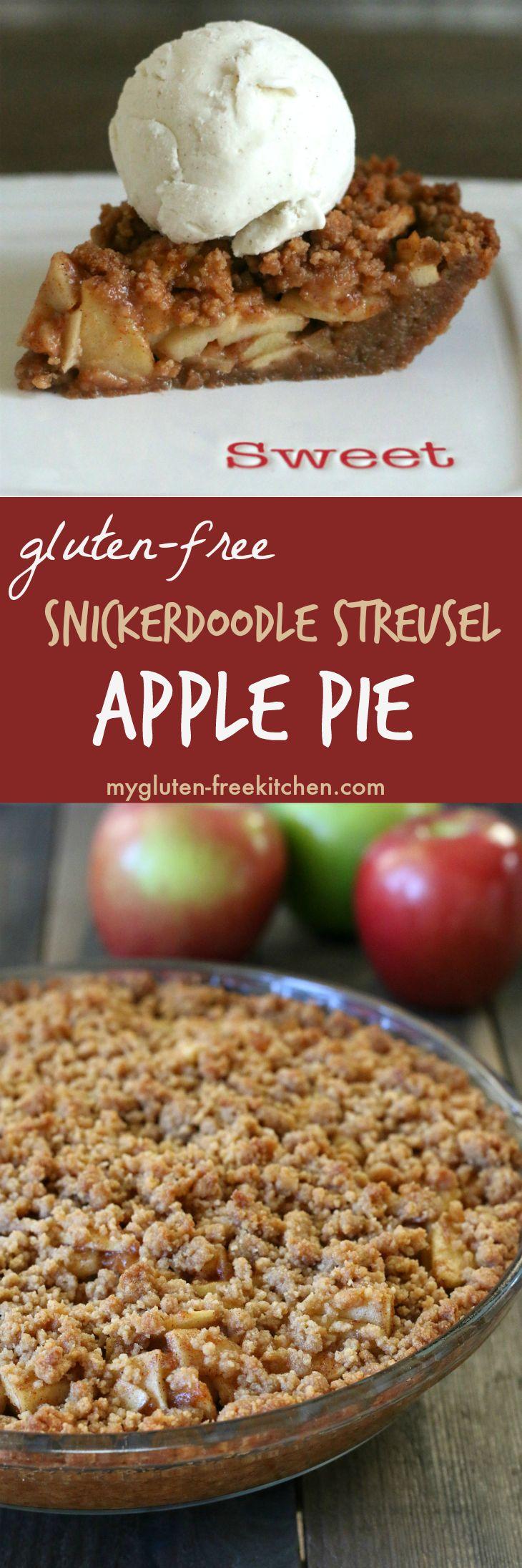 Gluten-free Apple Pie with Snickerdoodle Streusel. Amazing pie recipe!! I  never