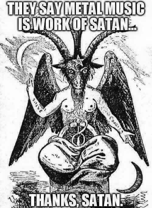 If indeed it was Satan, I tip my hat the him \m/ More