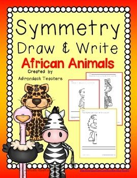 Fun with Symmetry! Complete the African animal then write a story or sentence about it!