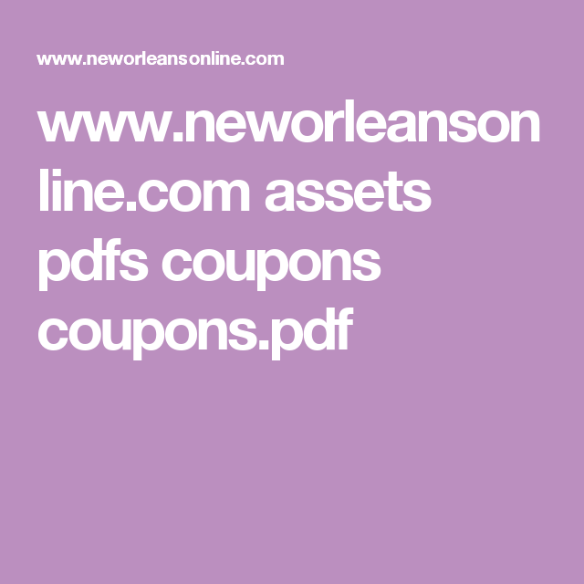 New Orleans Coupons >> Www Neworleansonline Com Assets Pdfs Coupons Coupons Pdf Nola Trip