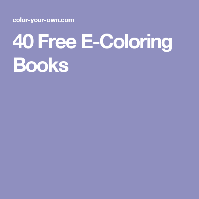 40 Free E Coloring Books Coloring Books Coloring Pages To Print Color