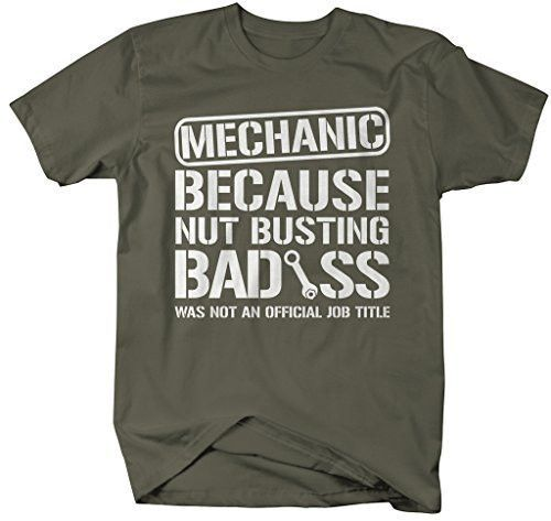 22d915a30 Funny Mechanic T-Shirt - Job Title Shirts - This is a must for any  mechanic!! - because of course, nut busting badass was not an official job  title and ...