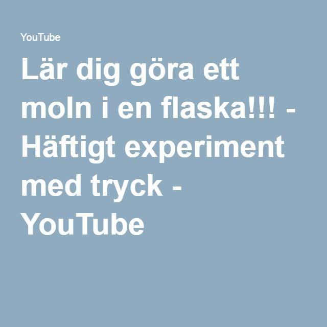Lär dig göra ett moln i en flaska!!! - Häftigt experiment med tryck - YouTube