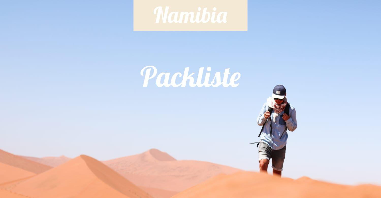 Namibia Packliste Das Brauchst Du Auf Selbstfahrer Rundreise Rundreise Packen Reisen