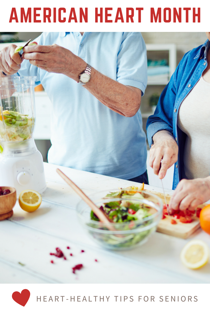 American Heart Month Heart Healthy Tips for Seniors