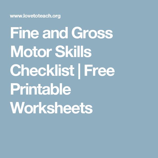 Fine and Gross Motor Skills Checklist | Free Printable Worksheets