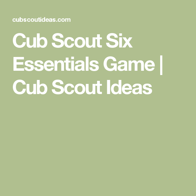 Cub Scout Six Essentials Game | Cub Scouts | Cub scouts wolf, Cub